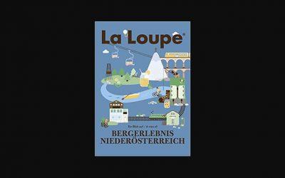 """Buchtipp: """"La Loupe – Bergerlebnis Niederösterreich"""""""