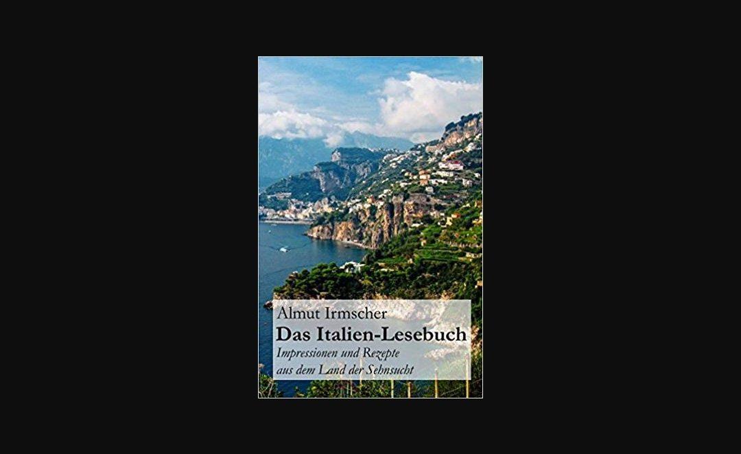 """Buchtipp: """"Das Italien-Lesebuch"""""""