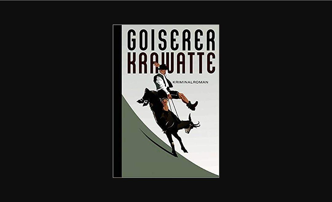 """Buchtipp: """"Goiserer Krawatte"""""""