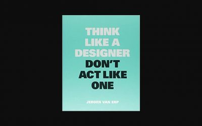 "Buchtipp: ""Think Like A Designer, Don't Act Like One"""